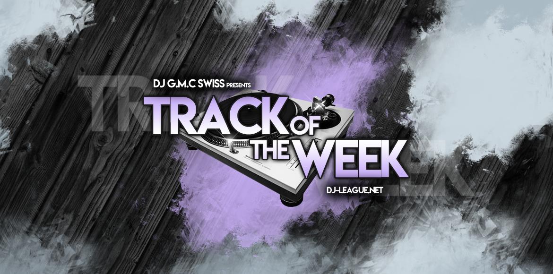 DJ-LEAGUE.NET   Track Of The Week