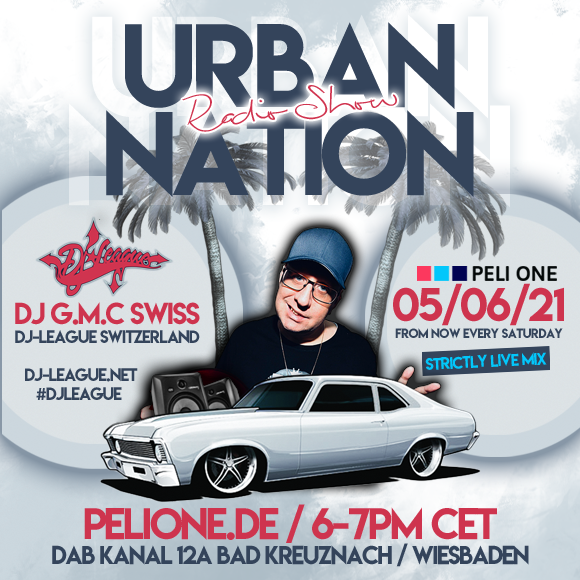 DJ-LEAGUE.NET | Urban Nation Radio 05/06/21