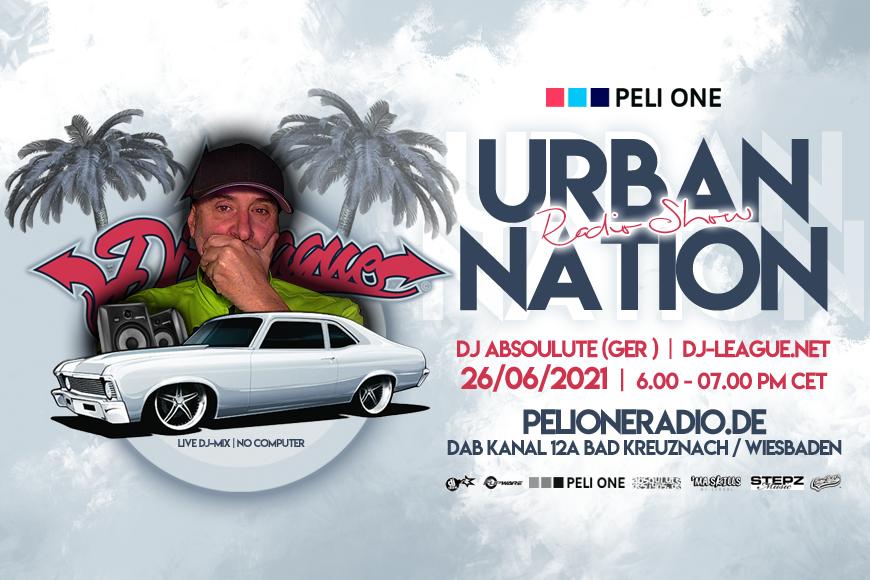 DJ-LEAGUE.NET | Urban Nation Radio Show 26/06/21