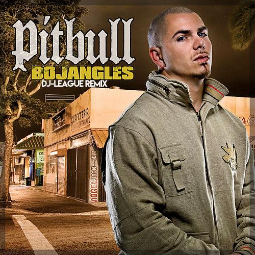 Pitbull - Bojangles (DJ-League Remix)
