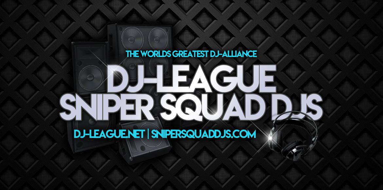 DJ-LEAGUE.NET   SNIPERSQUADDJS.COM
